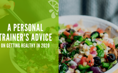 A Personal Trainer's Advice On Getting Healthy in 2020