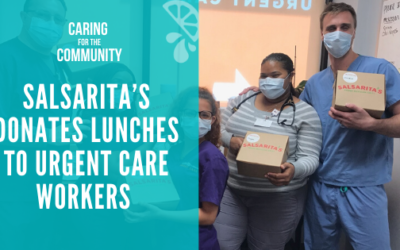 Salsarita's Donates Lunches to Urgent Care Workers