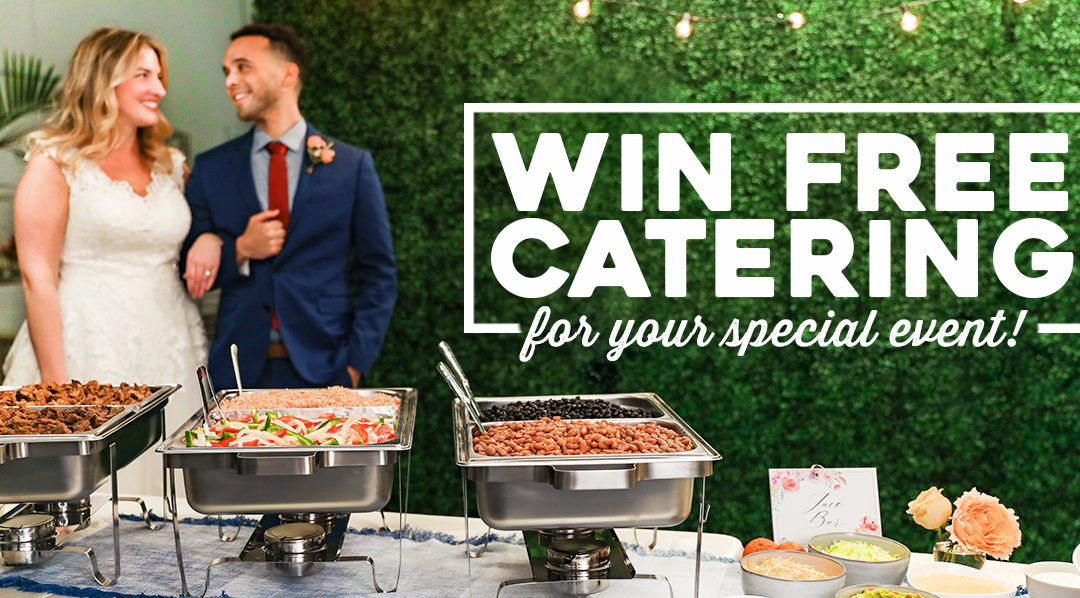 Win Free Catering For Your Special Event!