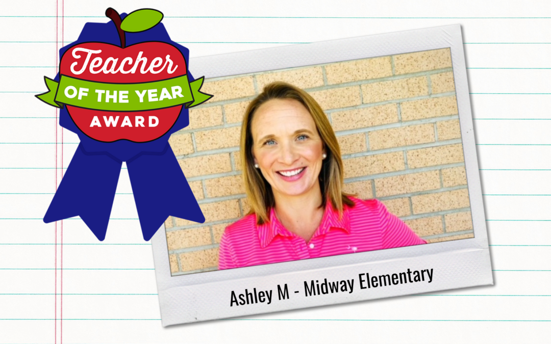 Meet Our Teachers of the Year: Ashley M.
