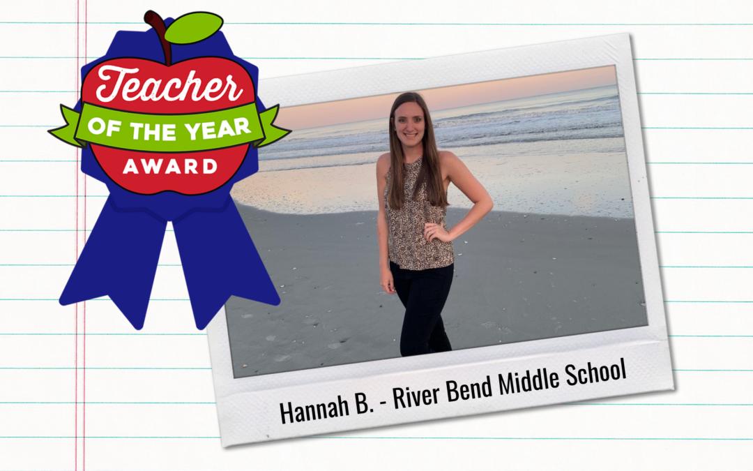Meet Our Teachers of the Year: Hannah B.